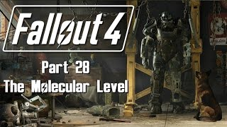Fallout 4 - Part 28 - The Molecular Level