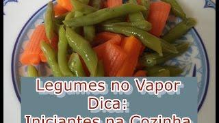 Iniciantes na Cozinha – Como Cozinhar Fácil Legumes no Vapor – Graça Tristão