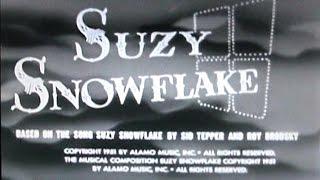 ♥♪♫ Suzy Snowflake ♫♪♥