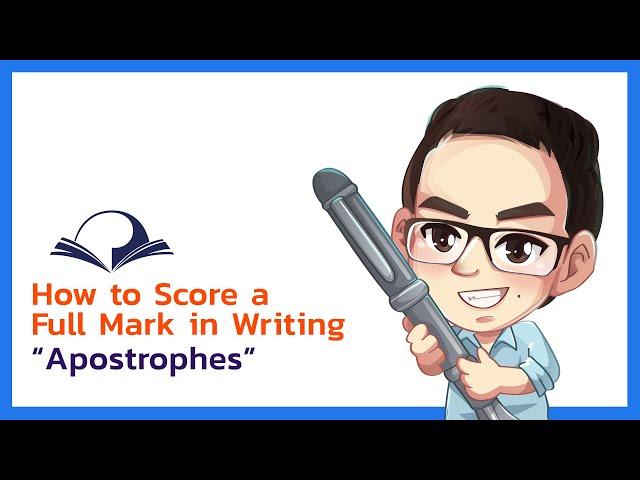 (Part 4) How to Score a Full Mark in Writing - ทำอย่างไรถึงจะสอบ writing ได้คะแนนเต็ม
