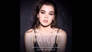 Hailee Steinfeld - Love Myself (Frank Pierce Remix)