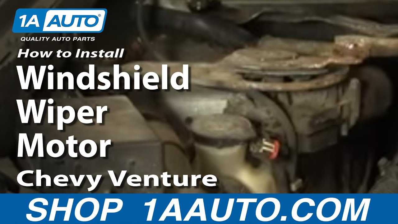 How To Replace Windshield Wiper Motor 97 05 Chevy Venture