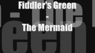 Fiddler's Green - The Mermaid