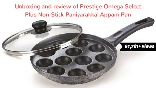 Unboxing and review of Prestige Omega Select Plus Non-Stick Paniyarakkal Appam Pan