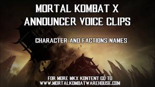 Mortal Kombat X Announcer voice clips: character and factions names
