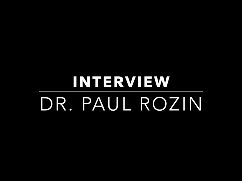 Interview: Paul Rozin