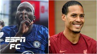 Liverpool vs. Chelsea preview: Romelu Lukaku vs. Virgil van Dijk headlines!