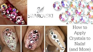 How to Apply Swarovski Crystals to Nails (and MORE!)