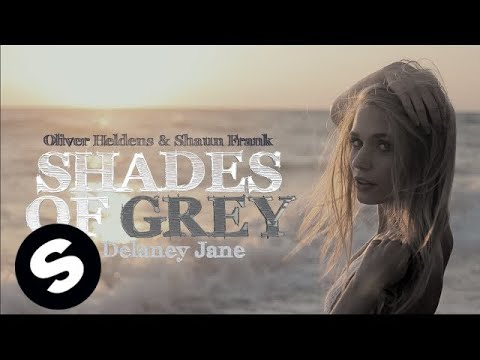 Oliver Heldens & Shaun Frank – Shades of Grey ft. Delaney Jane