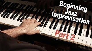 Beginning Jazz Improvisation with Dave Frank pt. 2 - Improvising Over Basic Progressions