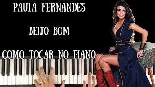 Beijo Bom - Paula Fernandes - Como tocar no Piano / Acordes / Tutorial