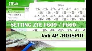 Cara Setting Modem ZTE F609 | F660 jadi Hotspot AP