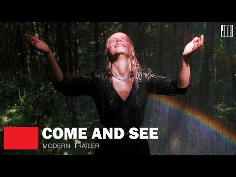 Come and See (Modern Trailer)