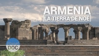 Armenia, la tierra de Noe | Documental Completo - Planet Doc