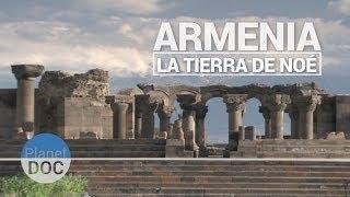 Armenia, la tierra de Noe   Documental Completo - Planet Doc