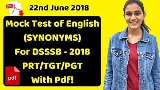 English Mock Test For DSSSB - 2018 (PRT/TGT/PGT) | Frequently Asked Synonyms
