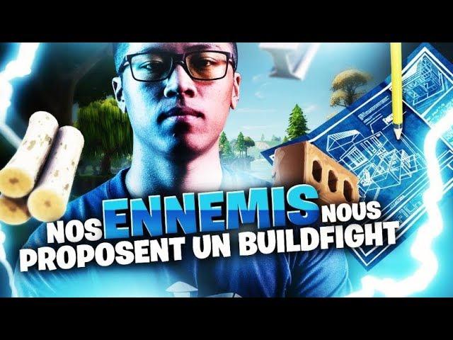 NOS ENNEMIS NOUS PROPOSENT UN BUILDFIGHT A LA FIN DE LA GAME