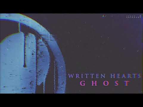 Written Hearts - Ghost Mp3