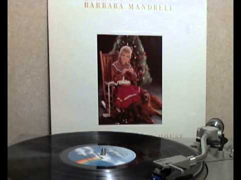 Barbara Mandrell - It Must Have Been the Mistletoe (Our First Christmas) [original Lp version]