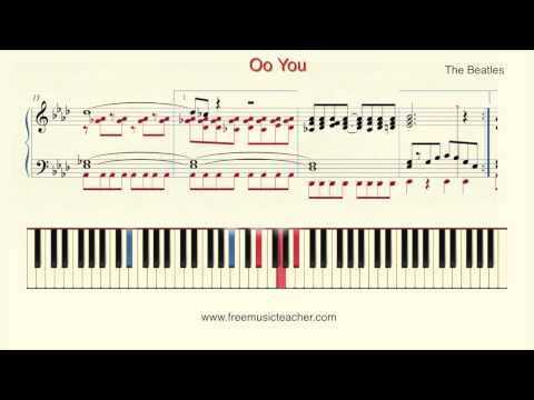 """How To Play Piano: The Beatles """"Oo You"""" Piano Tutorial by Ramin Yousefi"""