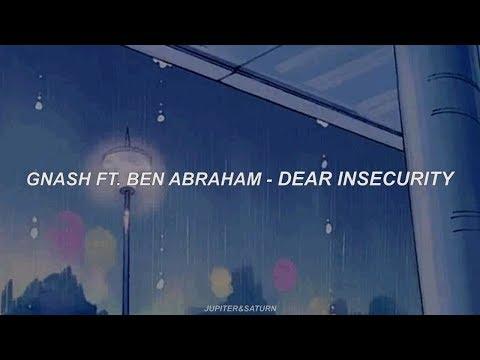 dear Insecurity - Gnash Ft Ben Abraham (sub. Español)