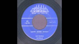 Lou Graham - Long Gone Daddy - Rockabilly 45