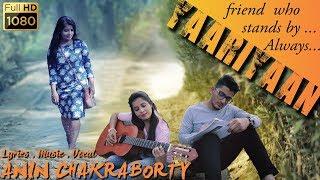 Yaariyaan - teri meri yaariyan - Best Friendship Hindi Song By Anin