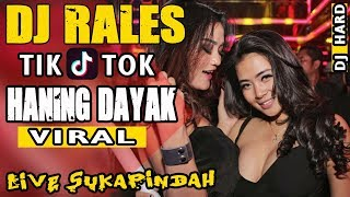 [56.62 MB] DJ Tik Tok ❗ - OT RALES Sukapindah - Haning Dayak