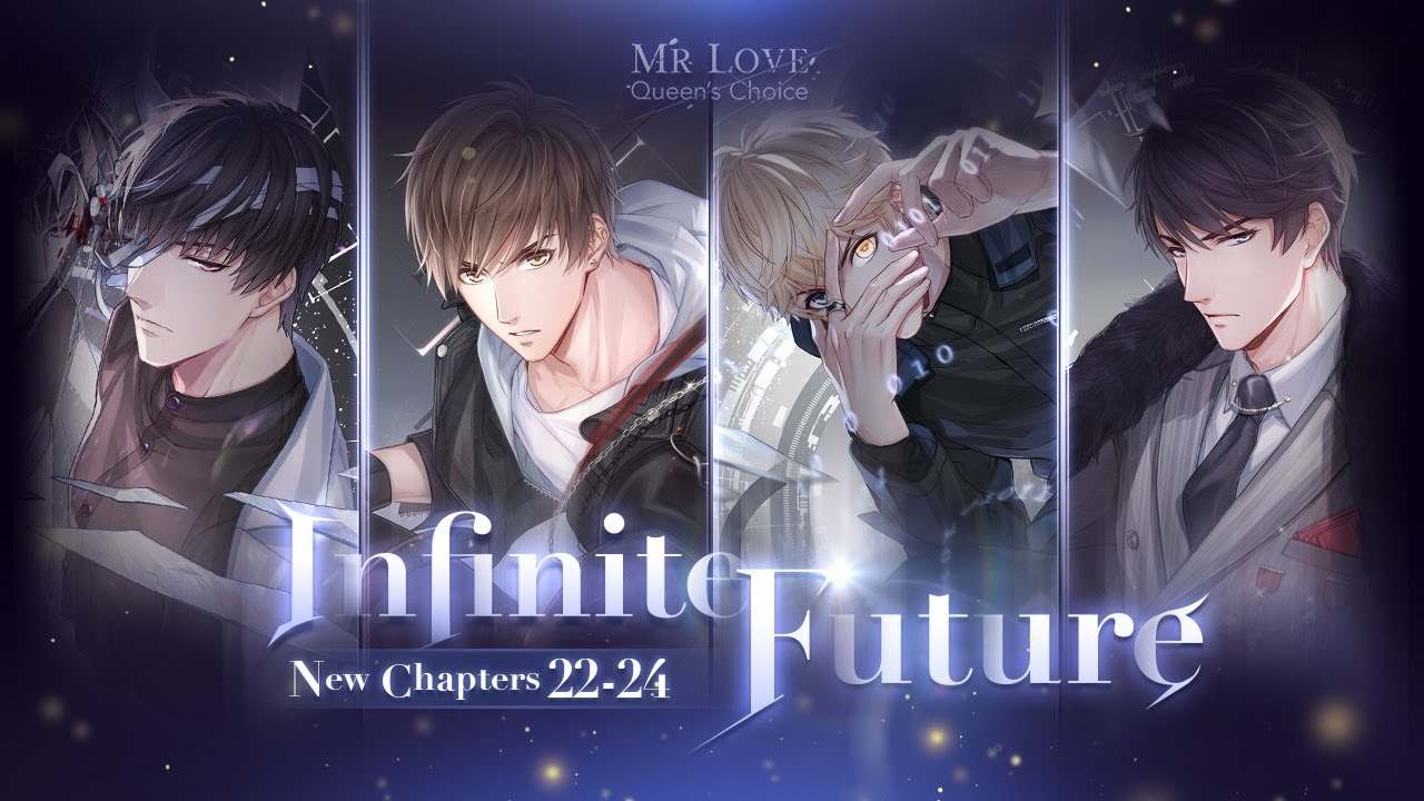 🚨PV🚨of New Chapters 22-24: Infinite Future in Mr Love: Queen's Choice