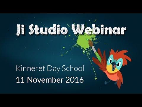 Ji Studio Webinar - Kinneret Day School - Nov 2016