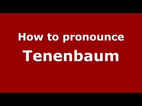 How to pronounce Tenenbaum (Spanish/Argentina) - PronounceNames.com