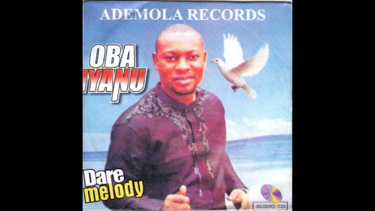 Download Dare Melody - Oba Iyanu