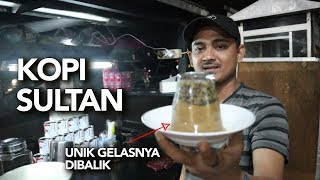 KOPI SULTAN I Kopi Sanger, Kopi Spesial Aceh