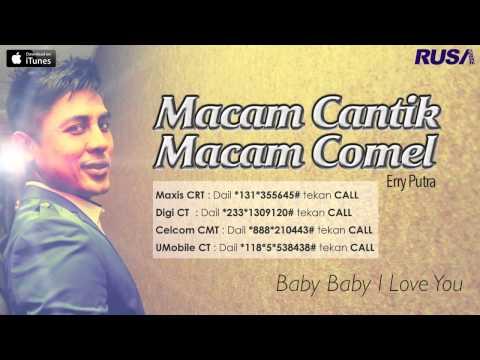 Erry Putra - Macam Cantik Macam Comel [Official Lyrics Video]