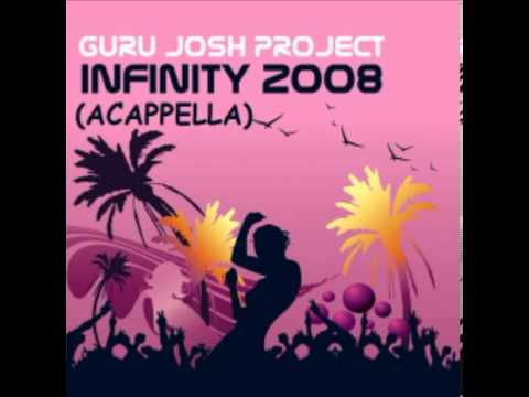 Guru Josh Project - Infinity 2008 (Acappella) Free Download