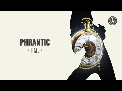 Phrantic - Time (Official Audio)