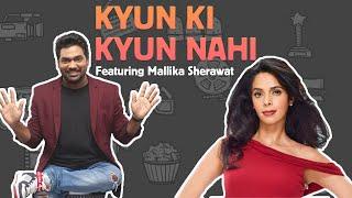 Kyun Ki Kyun Nahi |ft Mallika Sherawat |Zakir Khan