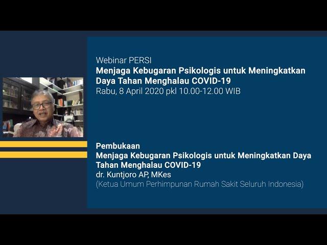 Pembukaan Webinar PERSI Menjaga Kebugaran Psikologis untuk Meningkatkan Daya Tahan Menghalau COVID 1