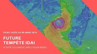 Future Tempête IDAI : Point vidéo du 09/03/2019