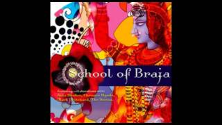 School of Braja - 02 - Song Of Braj (Featuring The Jeevas) ۞