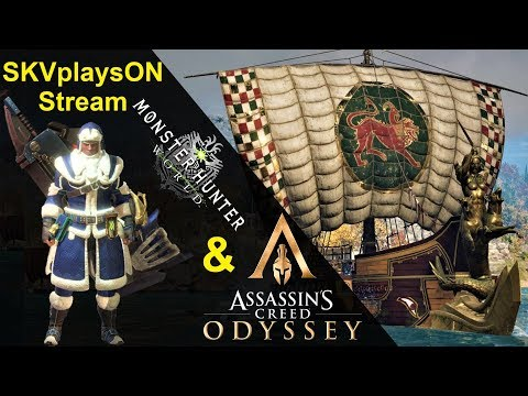 SKVplaysON - Monster Hunter World & Assassin's Creed Odyssey, Stream, PC [English] Game Play thumbnail