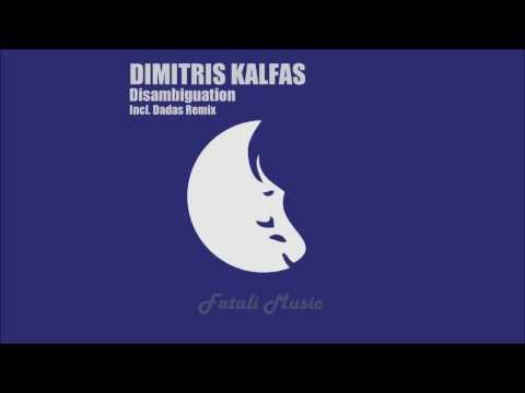 Dimitris Kalfas - Disambiguation (Original Mix)