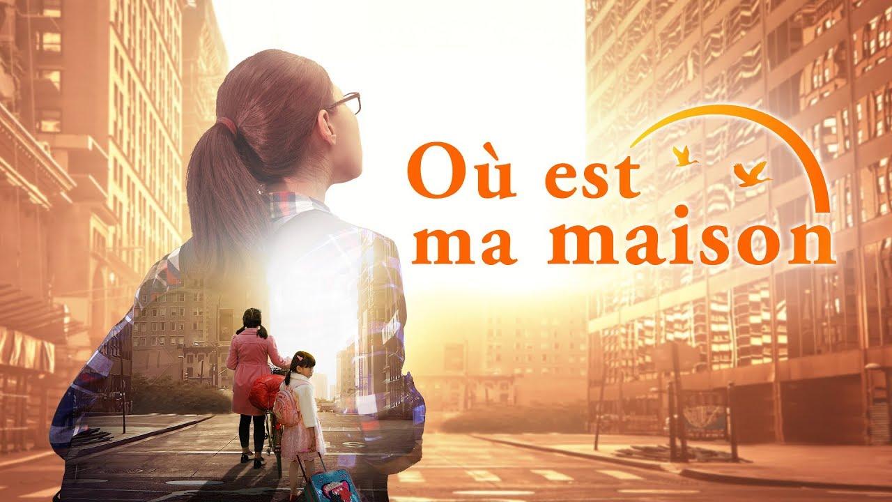 « Où est ma maison » Dieu me donne une famille heureuse | Film chrétien Bande-annonce officielle