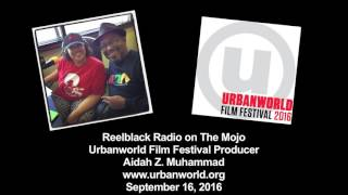 Reelblack Radio - Urbanworld Film Festival 2016 Preview