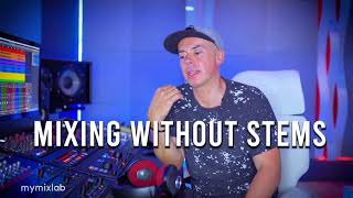 How To Mix Without Stems (Luca Pretolesi Tutorial)