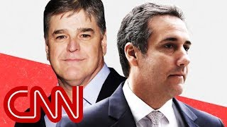 Michael Cohen\'s unnamed third client is Sean Hannity