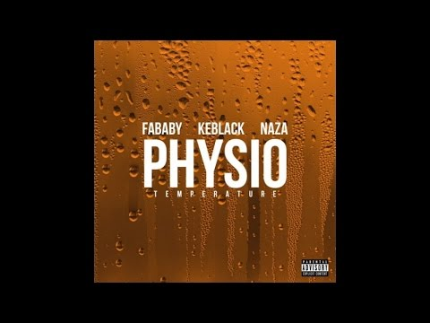 FABABY feat. KEBLACK & NAZA - Physio (Température) ★ AUDIO OFFICIEL