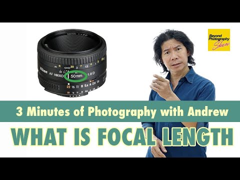 3 Mins of Photography: What is Focal Length?