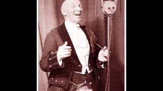 Harry Lauder - That's The Reason Noo I Wear A Kilt (1911)