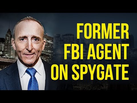 Former FBI Agent Explains How Spygate Was Able to Happen